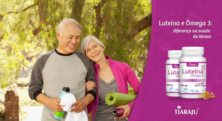 Luteína e Ômega 3: diferença na saúde de idosos