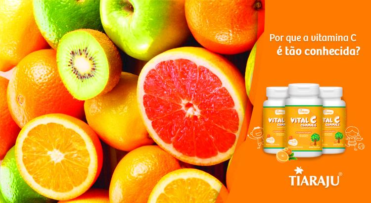 Por que a vitamina C é tão conhecida?