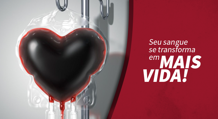 Seu sangue se transforma em mais vida